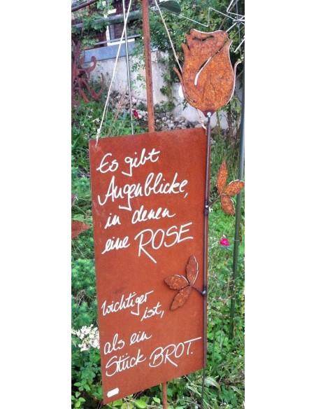 Es gibt Augenblicke, in denen eine Rose wichtiger ist als ein Stück Brot - rostige Spruchtafel - Blechschild