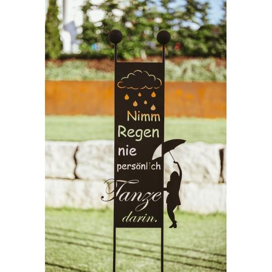 Gartenstecker - Nimm Regen nie persönlich, tanze darin! -  Höhe 205 cm