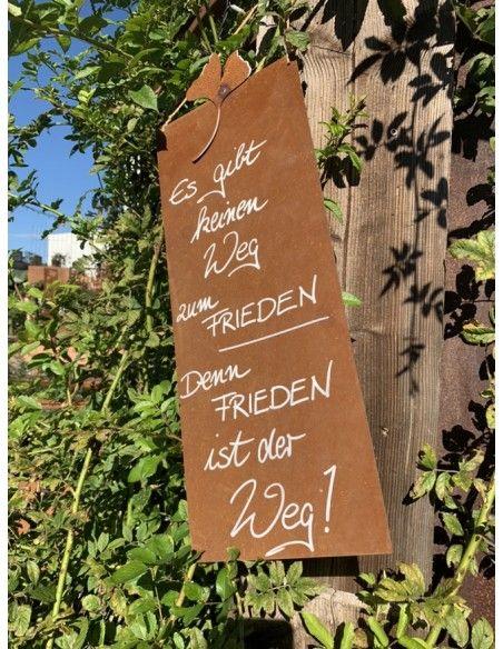 Rostschilder Es gibt keinen Weg zum Frieden! Denn Frieden ist der Weg. - Rostige Spruchtafel Rostschild Maße B: 25 x 50 cm mit G