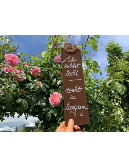 rostige Spruchtafeln Wer zuletzt lacht, denkt zu langsam! - 15 x H: 25 cm Lustiger Spruch auf Blechschild Wer zuletzt lacht, den