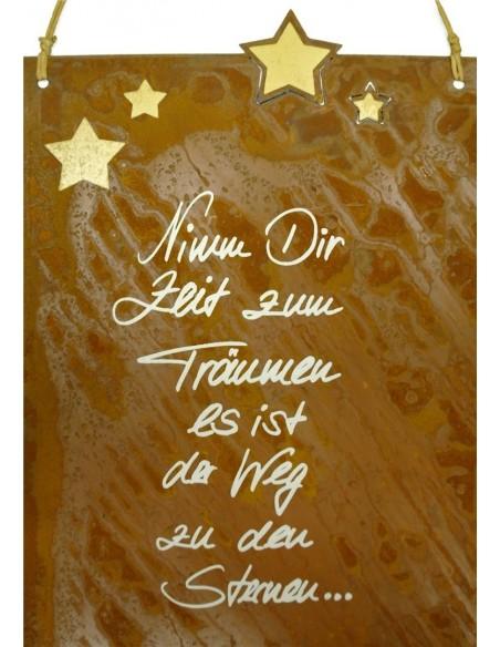 Rostschild Tafel -Stern-  Nimm Dir Zeit zum Träumen, es ist der Weg zu den Sternen