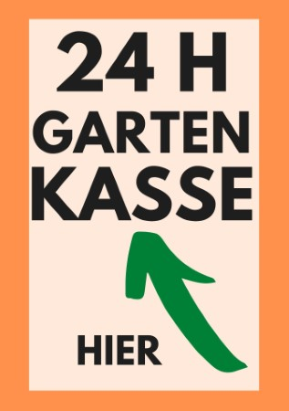 24 Stunden Gartenkasse